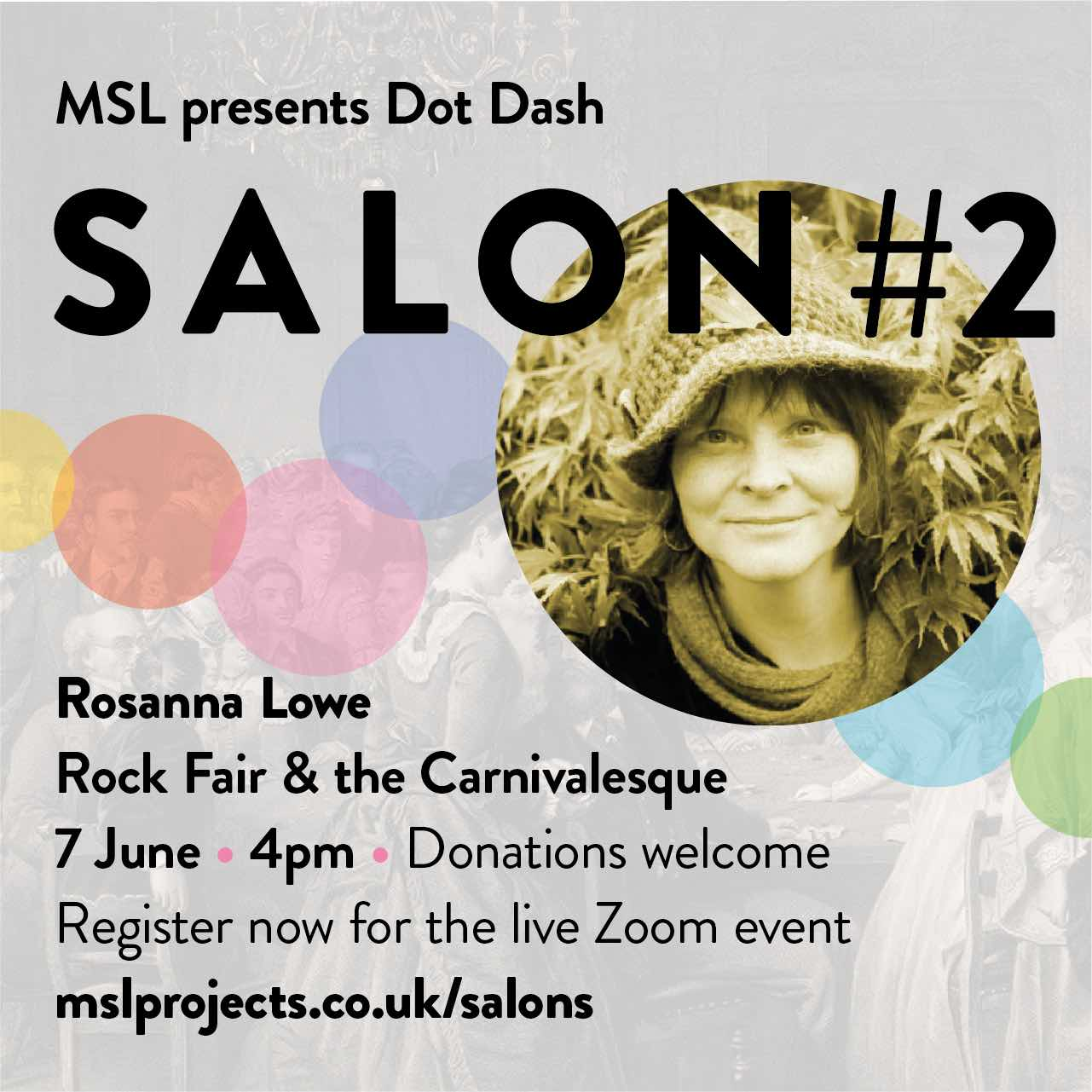 Salon 2 Rock Fair & the Carnivalesque 7 June 4pm for MSL Projects