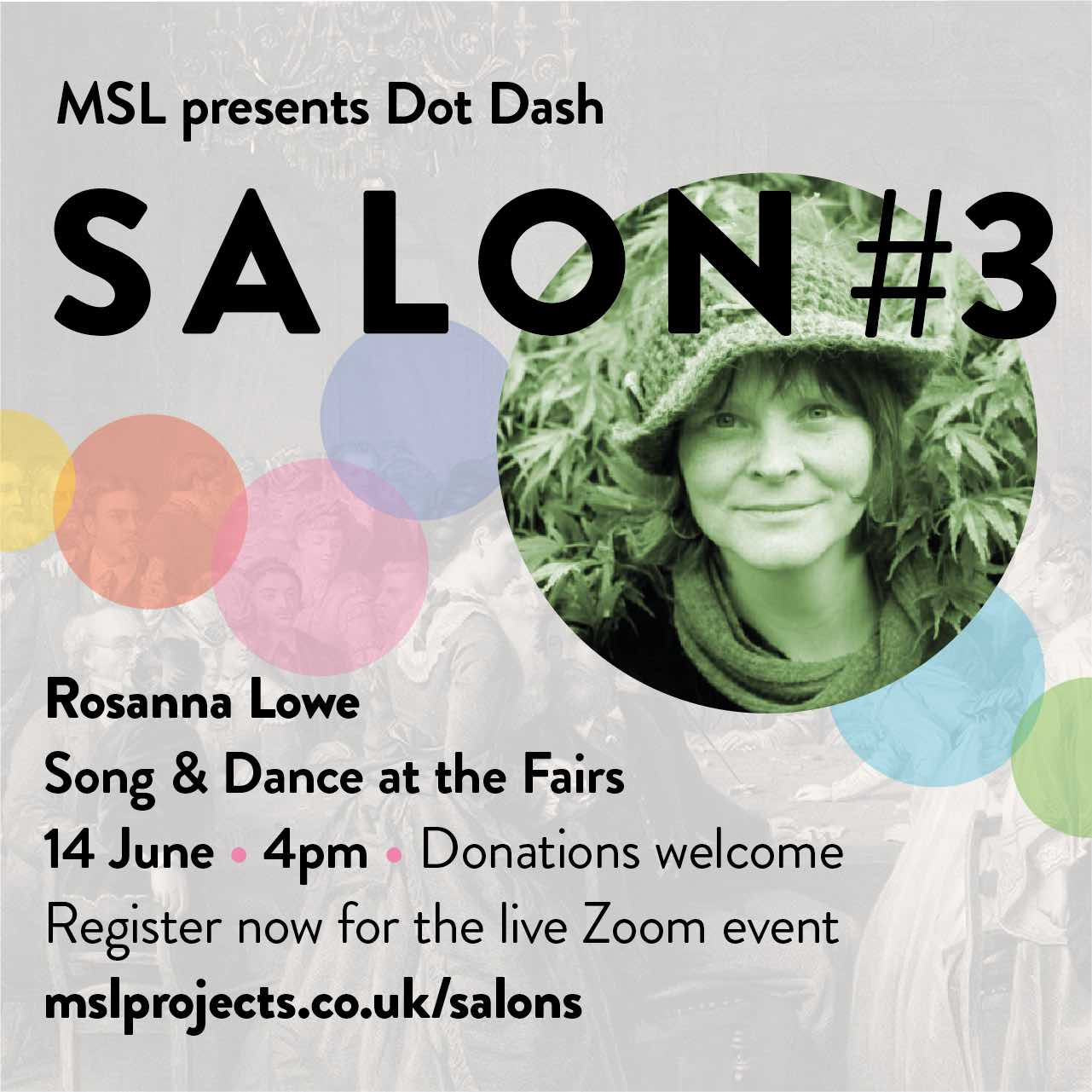 Salon 3 Song & Dance at the Fairs 14 June 4pm for MSL Projects