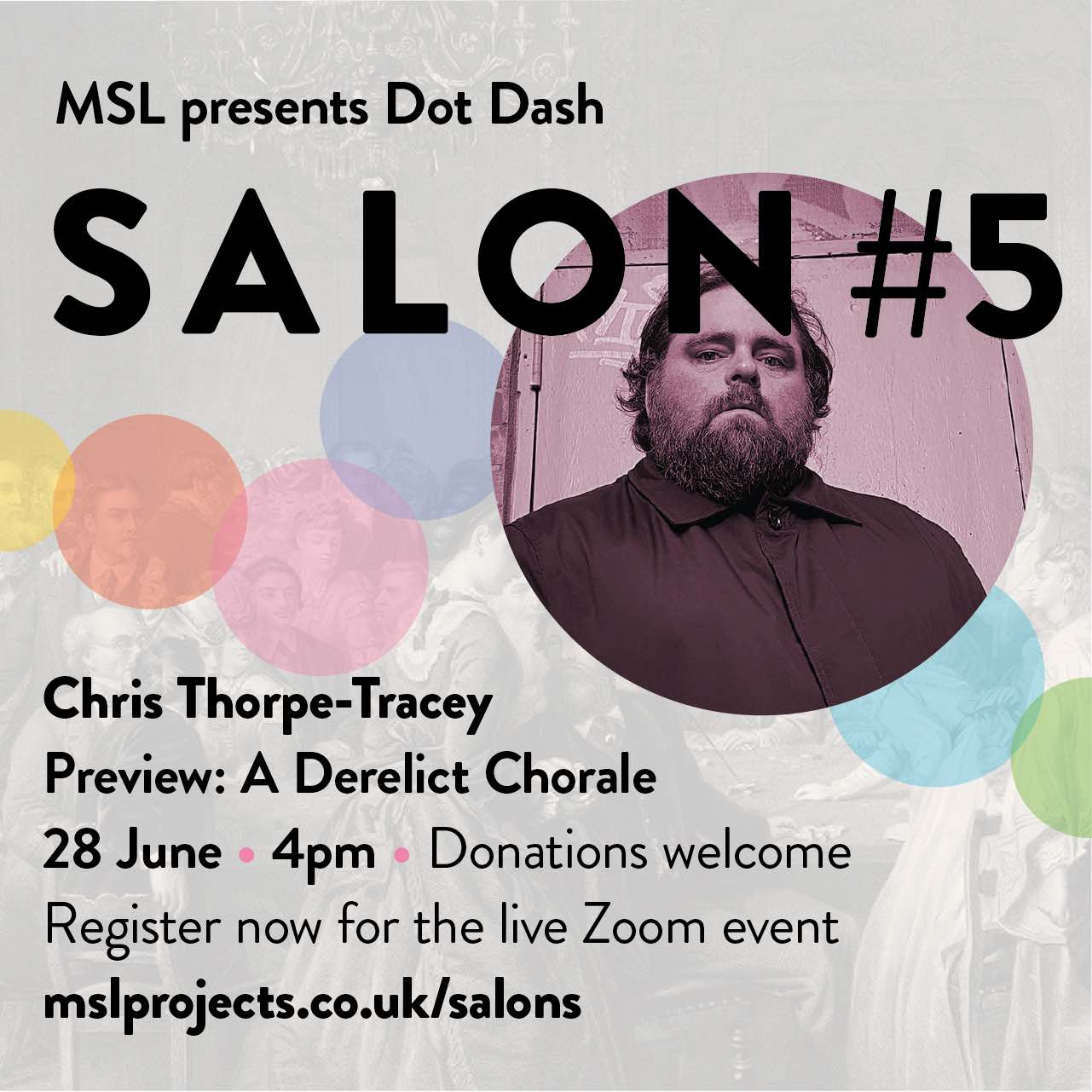 Salon 5 Preview: A Derelict Chorale Sunday 28 June for MSL Projects