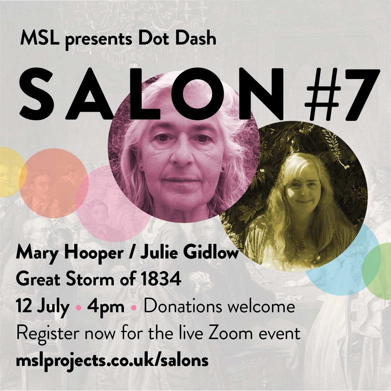 Salon 7 Great Storm of 1834 Sunday 12 July 4pm for MSL Projects