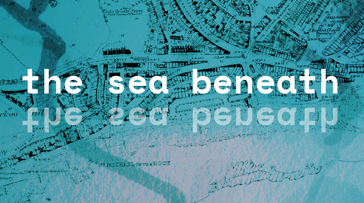 The Sea Beneath image for MSL project in Hastings